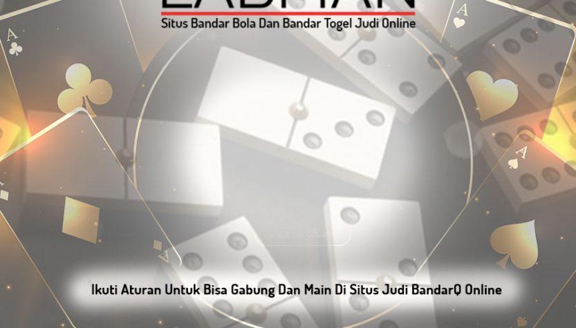 BandarQ - Situs Bandar Bola Dan Bandar Togel Judi Online - LABMAN